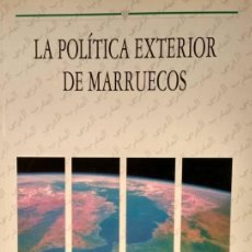 Libros: MIGUEL HERNANDO DE LARRAMENDI - POLÍTICA EXTERIOR DE MARRUECOS. Lote 207905498