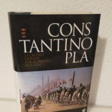 Libros: CONSTANTINOPLA. LA CIUDAD DESEADA POR EL MUNDO. 1453-1924.. Lote 208969528