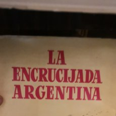 Libros: LIBRO LA ENCRUCIJADA ARGENTINA DE MARIO AMADEO EDITORIAL EPESA 270 PÁGINAS. Lote 210400975