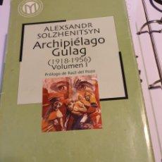 Libros: ARCHIPIÉLAGO GULAG. Lote 216864613
