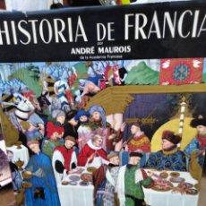 Libros: HISTORIA DE FRANCIA-ANDRE MAUROIS-EDITA BLUME,1966,ILUSTRADO PROFUSAMENTE. Lote 220252998