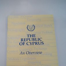 Libros: THE REPUBLIC OF CYPRUS. AN OVERVIEW.. Lote 224818933