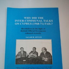 Libros: WHY DID THE INTER-COMMUNAL TALKS ON CYPRUS (1968-1971) FAIL?. Lote 224819220