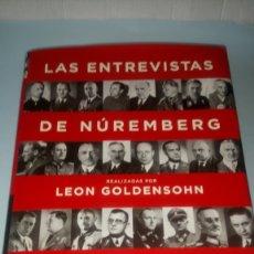 Livres: LIBRO LAS ENTREVISTAS DE NUREMBERG. LEÓN GOLDENSOHN. EDITORIAL TAURUS. AÑO 2004.. Lote 232778790