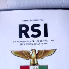 Libros: LIBRO RSI (1943-1945).MIMMO FRANZINELLI. EDITORIAL MONDADORI. AÑO 2007.. Lote 234826365