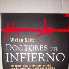 Livres: LIBRO DOCTORES DEL INFIERNO. VIVIEN SPITZ. EDITORIAL TEMPUS. AÑO 2009.. Lote 235879255