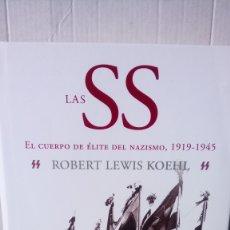 Libros: LIBRO LAS SS. ROBERT LEWIS KOEHL. EDITORIAL CRÍTICA. AÑO 2008.. Lote 237315315