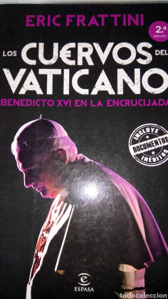LIBRO LOS CUERVOS DEL VATICANO. ERIC FRATTINI. EDITORIAL ESPASA. AÑO 2012. (Libros Nuevos - Historia - Historia por países)