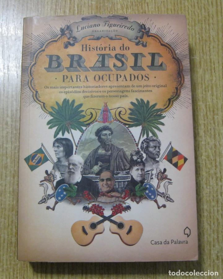 HISTORIA DO BRASIL PARA OCUPADOS. L. FIGUEIREDO (Libros Nuevos - Historia - Historia por países)