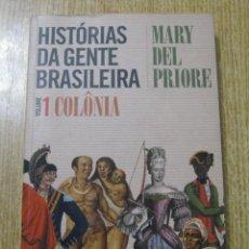 Libros: HISTÓRIAS DA GENTE BRASILEIRA. M. DEL PRIORE. Lote 240270230