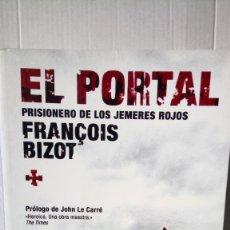 Libros: LIBRO EL PORTAL. FRANČOIS BIZOT. EDITORIAL RBA. AÑO 2006.. Lote 240425850