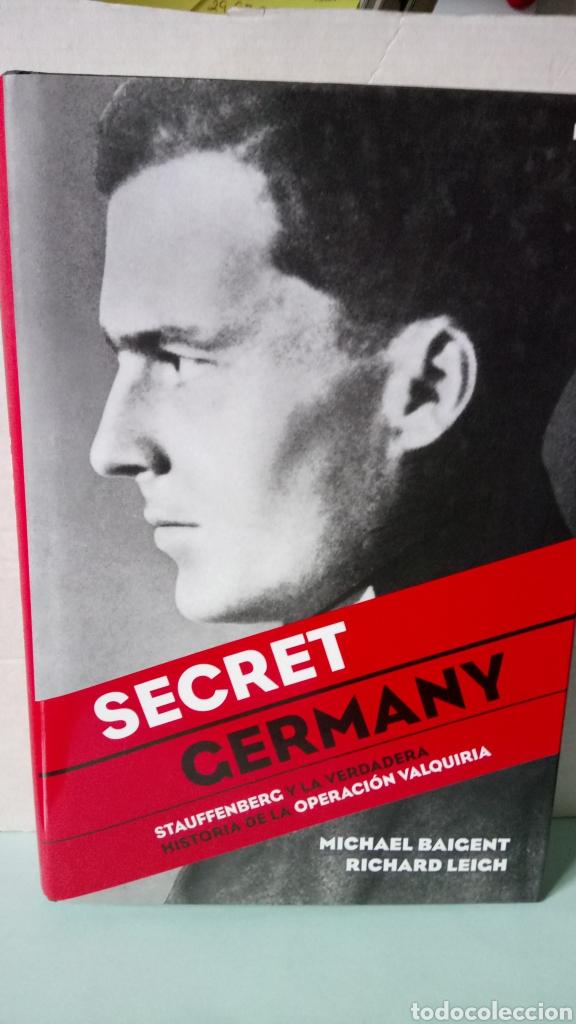 LIBRO SECRET GERMANY. M. BAIGENT/R. LEIGH. EDITORIAL MARTÍNEZ ROCA. AÑO 2009. (Libros Nuevos - Historia - Historia por países)