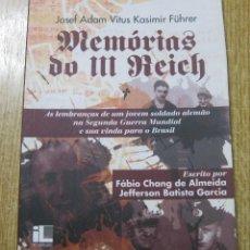 Libros: MEMORIAS DO III REICH. FABIO CHANG DE ALMEIDA, JEFFERSON BATISTA GARCÍA. Lote 241975665