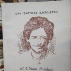 Libros: EL ÚLTIMO BANDIDO ROMÁNTICO-ENRIQUE QUIQUE RODRÍGUEZ EL POETA DE LOS HUMILDES)1994 JUAN BAUTISTA BAI. Lote 242474105