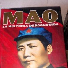 Libros: LIBRO MAO. LA HISTORIA DESCONOCIDA. J. CHANG/J. HALLIDAY. EDITORIAL TAURUS. AÑO 2006.. Lote 242825550