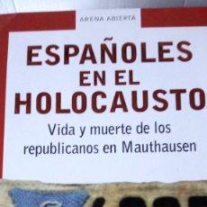 Libros: LIBRO ESPAÑOLES EN EL HOLOCAUSTO. DAVID WINGEATE PIKE. EDITORIAL MONDADORI. AÑO 2003.L. Lote 242826240