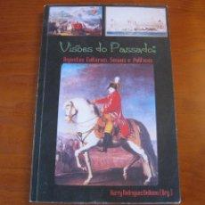 Libros: VISOES DO PASSADO: ASPECTOS CULTURAIS, SOCIAIS E POLÍTICOS. BRASIL. HARRY R. BELLOMO. Lote 243002770
