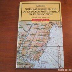 Libros: NOTICIAS SOBRE EL RÍO DE LA PLATA: MONTEVIDEO EN EL SIGLO XVIII N. MARTÍNEZ. Lote 243011370