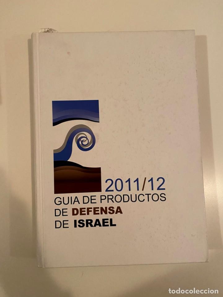"""""""GUIA DE PRODUCTOS DE DEFENSA DE ISRAEL"""" - MINISTERIO DE DEFENSA ISRAEL (Libros Nuevos - Historia - Historia por países)"""