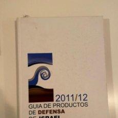 """Libros: """"GUIA DE PRODUCTOS DE DEFENSA DE ISRAEL"""" - MINISTERIO DE DEFENSA ISRAEL. Lote 245373290"""