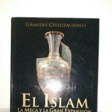Libros: EDICIONES RUEDA, EL ISLAM, LA MECA Y LA GRAN EXPANSION. LIBRO, HISTORIA. Lote 245455095