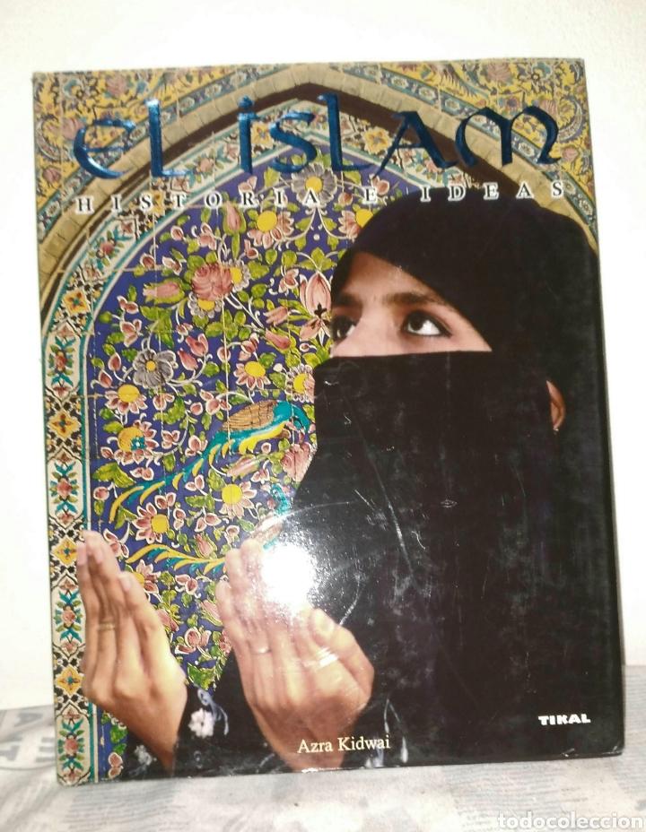 AZRA KIDWAI, EL ISLAM HISTORIA E IDEAS. LIBRO, HISTORIA (Libros Nuevos - Historia - Historia por países)