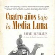 Libros: CUATRO AÑOS BAJO LA MEDIA LUNA.. Lote 249037480