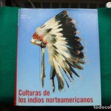 Libros: CULTURA DE LOS INDIOS NORTEAMERICANO. Lote 251660270