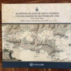 Libros: AS DEFESAS DA ILHA DE SANTA CATARINA E DO RÍO....., 1786. JOSÉ CORREIA RANGEL. ED. FACSIMIL. Lote 252121340