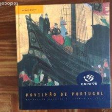 Libros: PAVILHÃO DE PORTUGAL EXPO 98. CATÁLOGO OFICIAL. VARIOS AUTORES. Lote 252127220