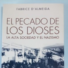 Libros: LIBRO EL PECADO DE LOS DIOSES. FABRICE D´ALMEIDA. EDITORIAL TAURUS. AÑO 2008.. Lote 253782050