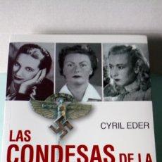 Libros: LIBRO LAS CONDESAS DE LA GESTAPO. CYRIL EDER. EDITORIAL EL ATENEO. AÑO 2007.. Lote 253793700