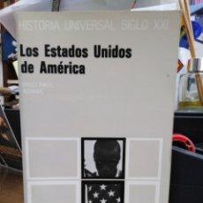 Libros: LOS ESTADOS UNIDOS DE AMÉRICA-WILLI PAUL ADAMS-SIGLO VEINTIUNO 1992. Lote 257421195