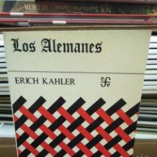 Libros: LOS ALEMÁNES-ERICH KAHLER-1977,EDITA FONDO DE CULTURA ECONOMICA. Lote 260669265