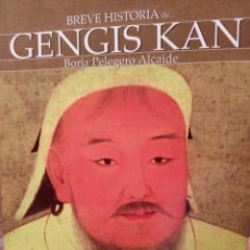 Libros: BREVE HISTORIA DE GENGIS KAN. B. PELEGERO. Lote 268889709
