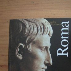 Libros: ROMA. GRANDES CIVILIZACIONES. ADA GABUCCI. MONDADORI. 2008. Lote 269313298