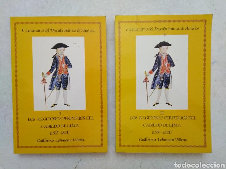 V CENTENARIO DEL DESCUBRIMIENTO DE AMÉRICA ( I Y II ) LOS REGIDORES PERPETUOS DEL CABILDO DE LIMA (Libros Nuevos - Historia - Historia por países)
