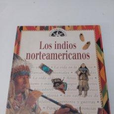 Libros: LIBRO LOS INDIOS AMERICANOS EDITORIAL DEBATE 1995 ILUSTRADO COLECCIÓN DESCUBRIMIENTOS. Lote 272007258