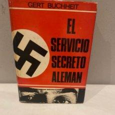 Libros: EL SERVICIO SECRETO ALEMAN - GERT BUCHHEIT - LUIS DE CARAL. Lote 275989413