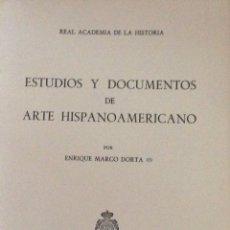 Libros: ESTUDIOS Y DOCUMENTOS DE ARTE HISPANOAMERICANO. RA HISTORIA. 1981. NUEVO IMPECABLE. Lote 276724998