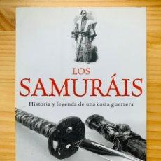 Libros: LOS SAMURÁIS: HISTORIA Y LEYENDA DE UNA CASTA GUERRERA (TIEMPO DE HISTORIA). Lote 287097278