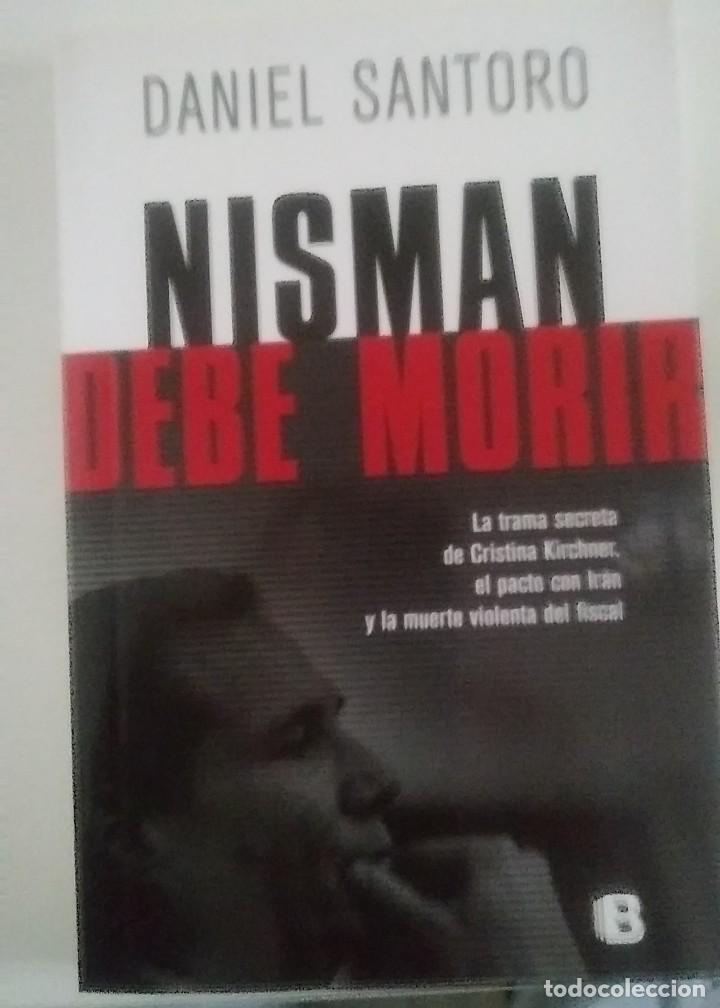 NISMAN DEBE MORIR (Libros Nuevos - Historia - Historia por países)