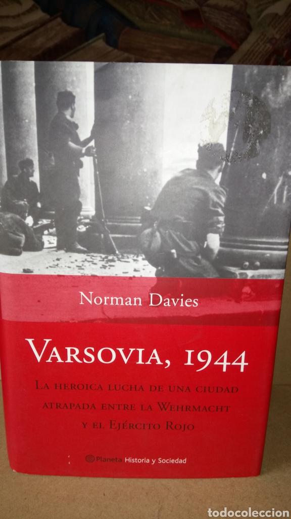 LIBRO VARSOVIA, 1944. NORMAN DAVIES. EDITORIAL PLANETA. AÑO 2005. (Libros Nuevos - Historia - Historia por países)