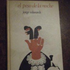 """Libros: MEJOR LIBRO CHILENO AÑO 1965 . """" EL PESO DE LA NOCHE """" . DE JORGE EDWARRDS. Lote 293955478"""