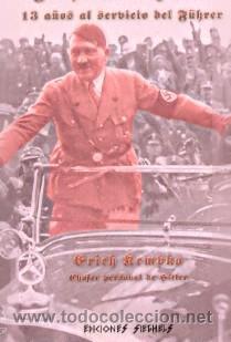 YO QUEMÉ A HITLER 13 AÑOS AL SERVICIO DEL FÜHRER POR KEMPKA, ERICH GASTOS DE ENVIO GRATIS (Libros Nuevos - Historia - Historia Universal)