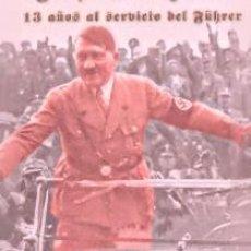 Libros: YO QUEMÉ A HITLER 13 AÑOS AL SERVICIO DEL FÜHRER POR KEMPKA, ERICH GASTOS DE ENVIO GRATIS. Lote 222486611