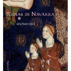 Libros: REINAS DE NAVARRA GASTOS DE ENVIO GRATIS. Lote 107183102