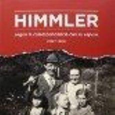 Libros: HIMMLER SEGUN LA CORRESPONDENCIA CON SU MUJER GASTOS DE ENVIO GRATIS. Lote 47982718