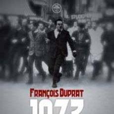 Libros: 1973. EL AÑO EN QUE NACIÓ EL FRONT NATIONAL Y OTROS ARTÍCULOS FRANÇOIS DUPRAT GASTOS D ENVIO GRATIS. Lote 61534022