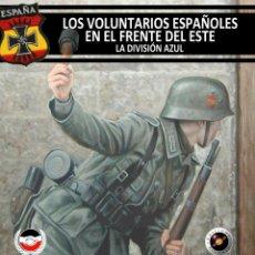Libros: LOS VOLUNTARIOS ESPAÑOLES EN EL FRENTE LA DIVISION AZUL GASTOS DE ENVIO GRATIS. Lote 178921795